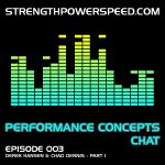 SPS Performance Concepts Chat – Episode 003:  Physical Preparation Concepts for American Football – Part 1 of 2