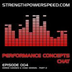 SPS Performance Concepts Chat – Episode 004:  Physical Preparation Concepts for American Football – Part 2 of 2
