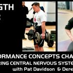 Performance Concepts Chat – Episode 010 – Pat Davidson:  Exploring Central Nervous System Fatigue