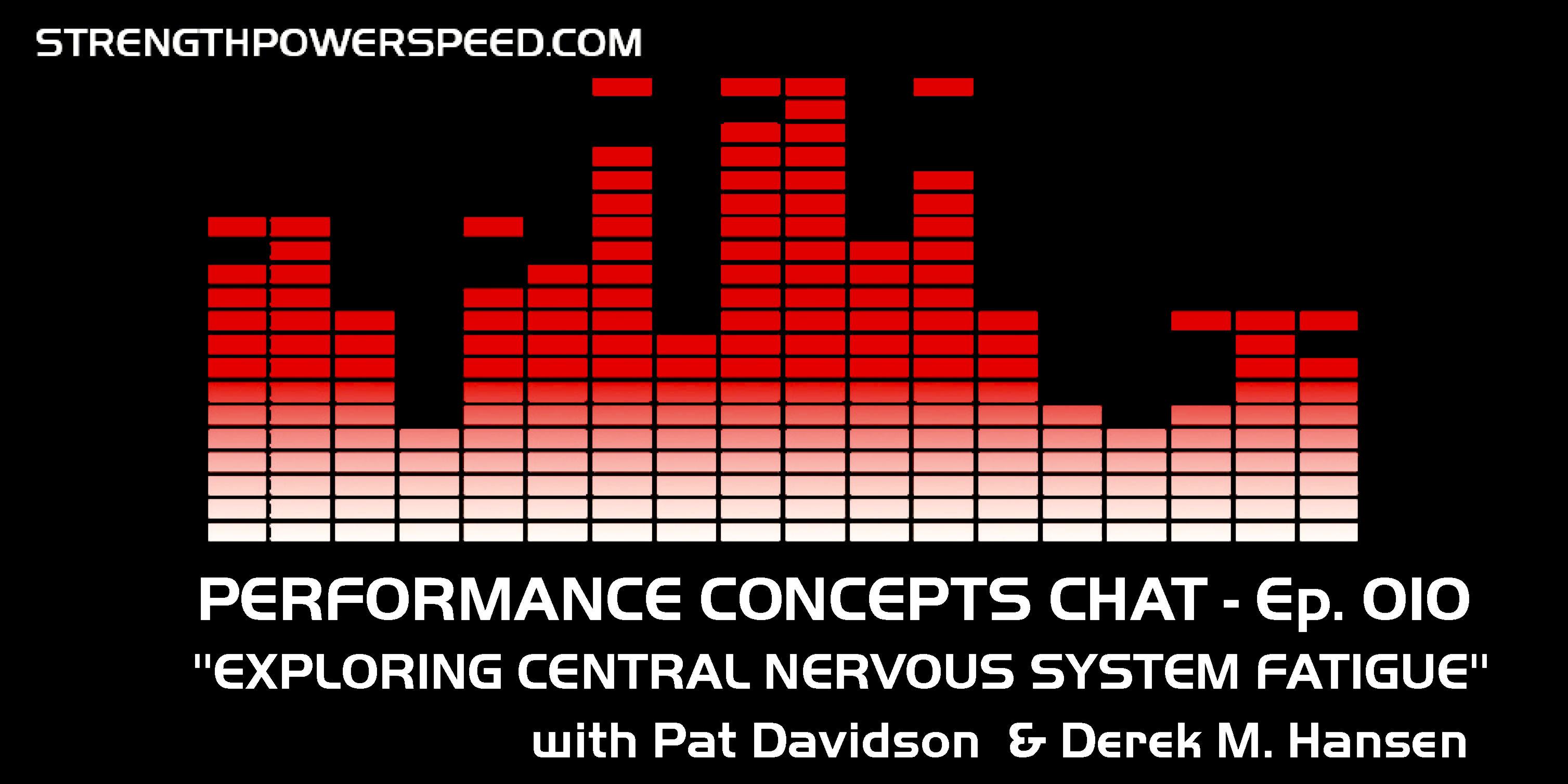 Performance Concepts Chat - Episode 010 - Pat Davidson: Exploring