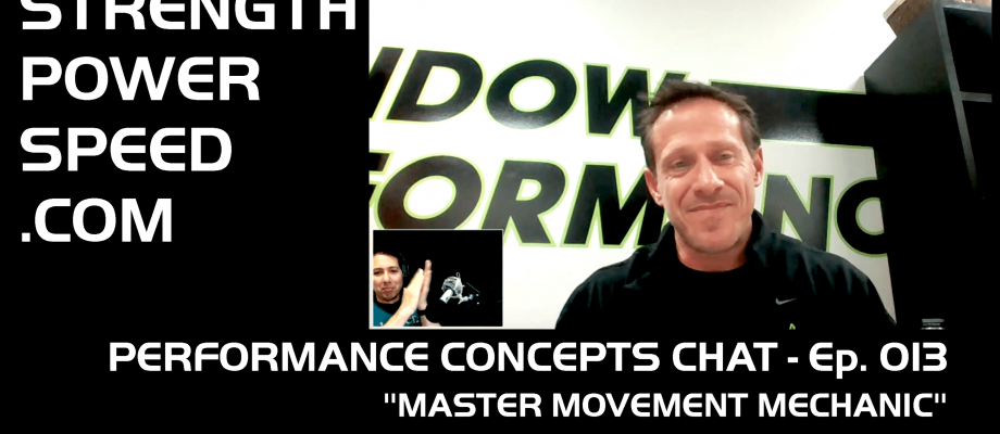 "Performance Concepts Chat – Episode 013 – Loren Landow:  ""Master Movement Mechanic"""