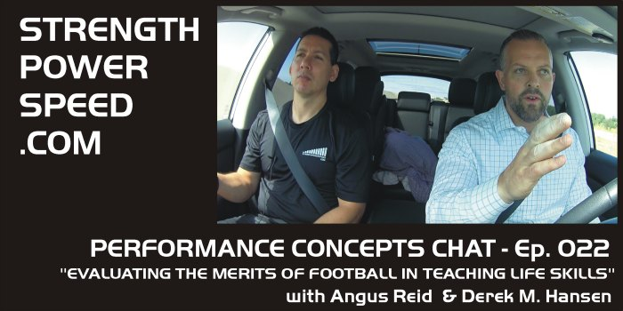 Performance Concepts Chat – Episode 022 – Angus Reid:  Evaluating the Merit of Football in Teaching Life Skills